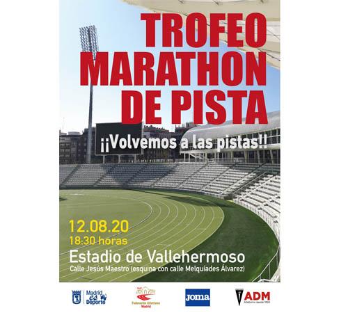 TROFEO MARATHON DE PISTA. 12 DE AGOSTO