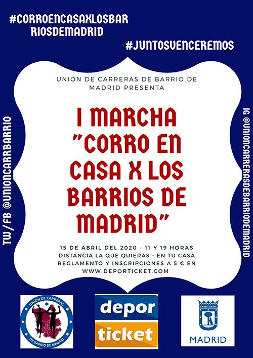 1ª Marcha Corro en Casa por los Barrios de Madrid