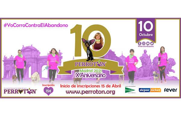15 de Abril: Inicio de Inscripciones para Perrotón Madrid 2021 - 10º Aniversario Perrotón España