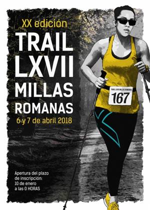 XX Edición Trail LXVII Millas Romanas