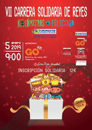 VII Carrera Solidaria de Reyes – KMSDEFELICIDAD By EUROMASTER