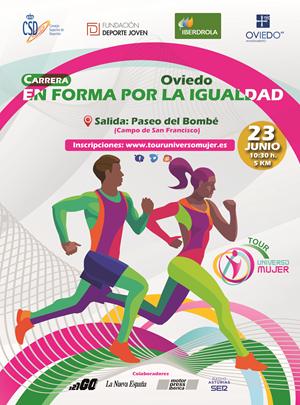 Carrera en Forma por la Igualdad. Tour Universo Mujer. Oviedo