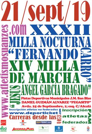 """XXXII Milla Nocturna / XIV Milla de marcha """"Jesús Ángel García Bragado"""""""
