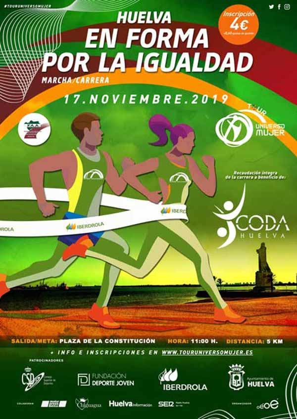 Carrera en Forma por la Igualdad. Tour Universo Mujer. Huelva