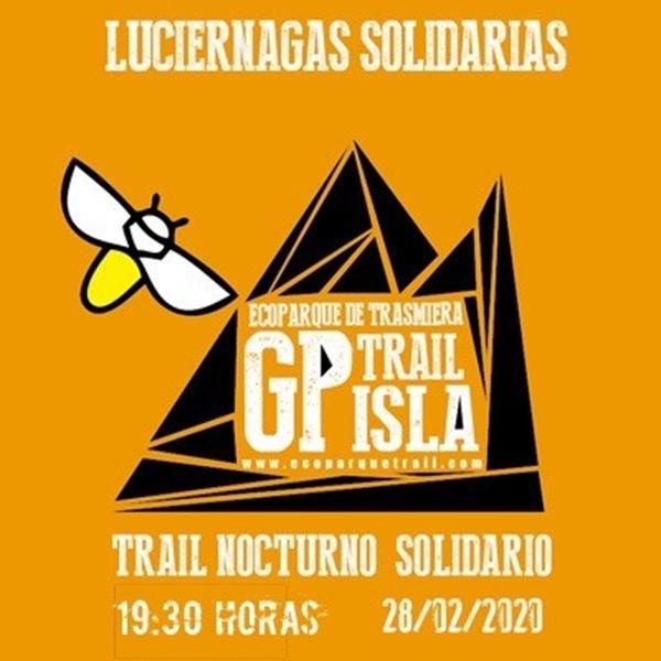 Ecoparque Luciérnagas Solidarias  Trail Nocturno
