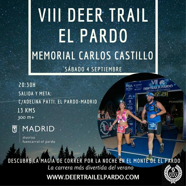 VIII Deer Trail El Pardo